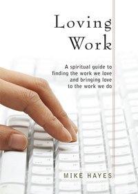 mike-hayes-loving-work
