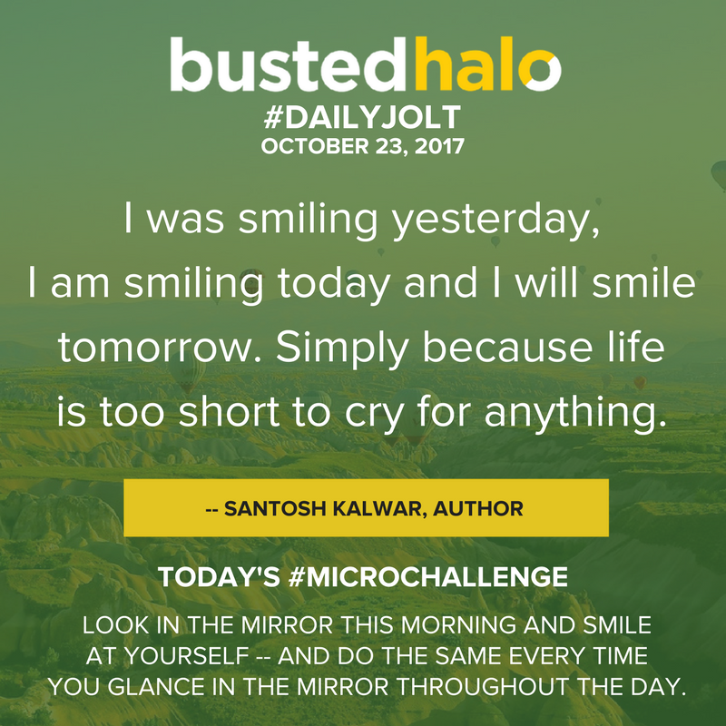 I was smiling yesterday, I am smiling today and I will smile tomorrow. Simply because life is too short to cry for anything. -- Santosh Kalwar, author