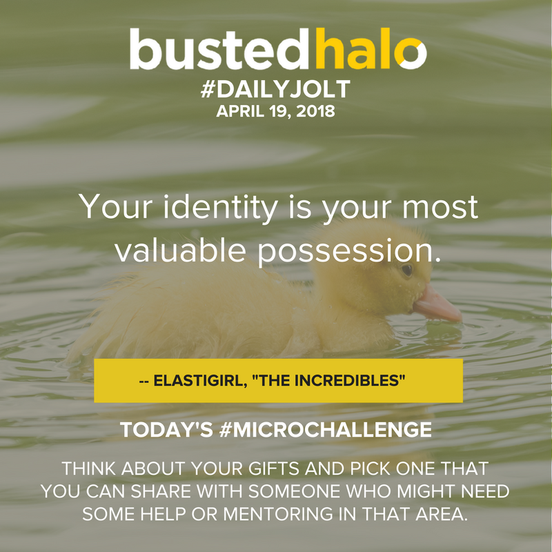 """Your identity is your most valuable possession. -- Elastigirl, """"The Incredibles"""""""