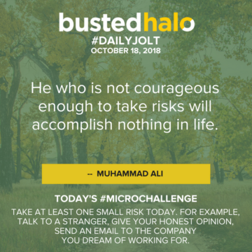 He who is not courageous enough to take risks will accomplish nothing in life. -- Muhammad Ali
