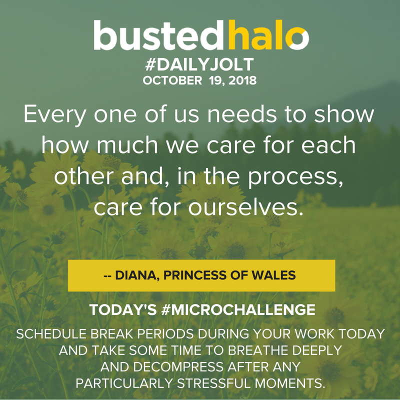 Every one of us needs to show how much we care for each other and, in the process, care for ourselves. -- Diana, Princess of Wales