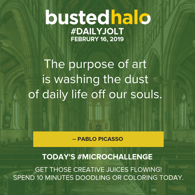 The purpose of art is washing the dust of daily life off our souls. -- Pablo Picasso