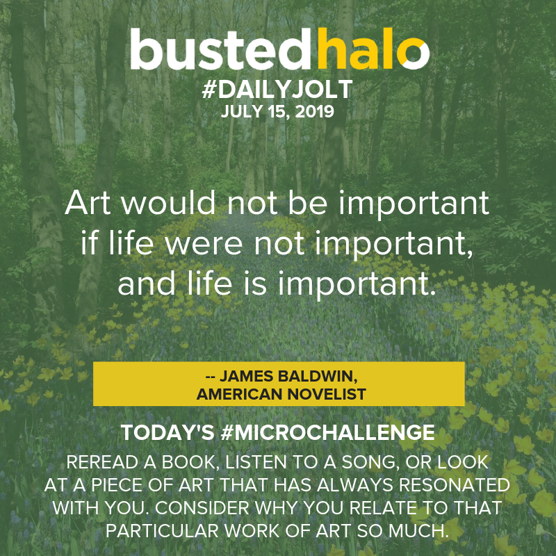 Art would not be important if life were not important, and life is important. -- James Baldwin, American novelist