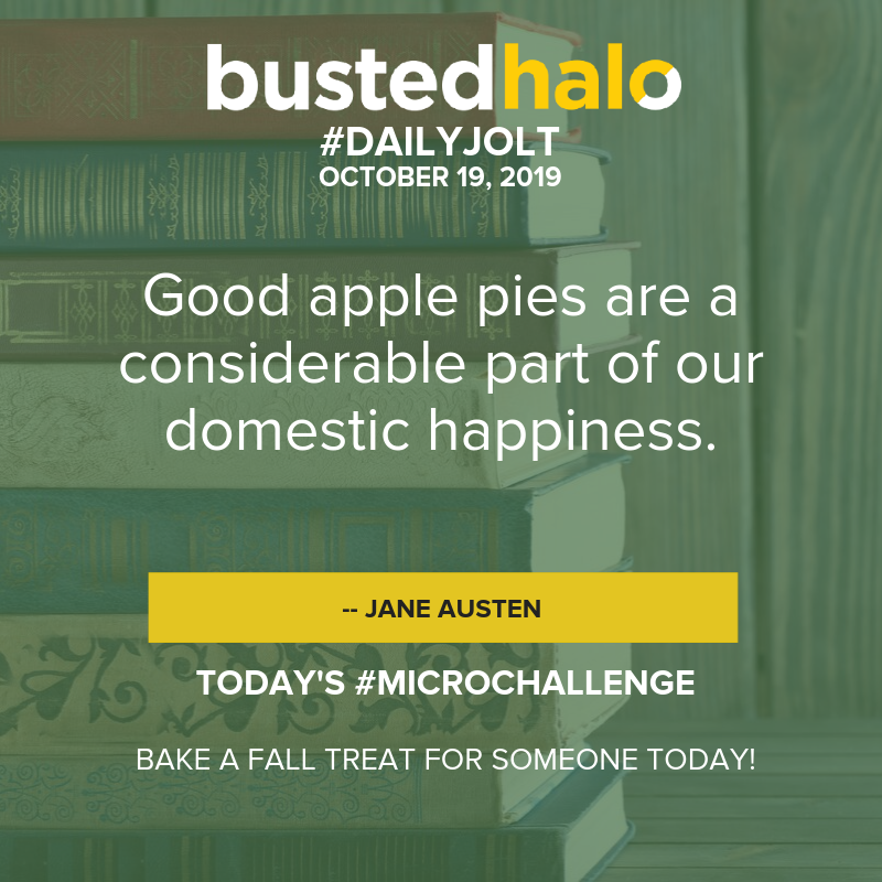 Good apple pies are a considerable part of our domestic happiness. -- Jane Austen