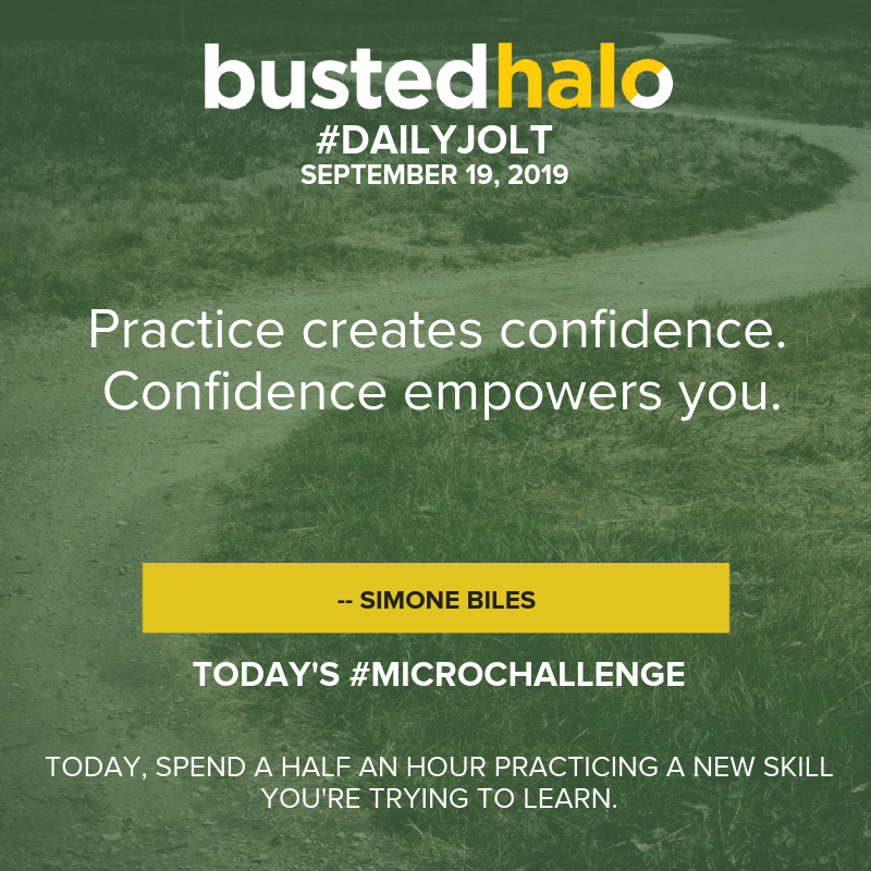 Practice creates confidence. Confidence empowers you. -- Simone Biles