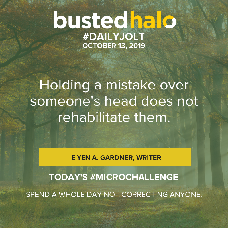 Holding a mistake over someone's head does not rehabilitate them. -- E'yen A. Gardner, Writer