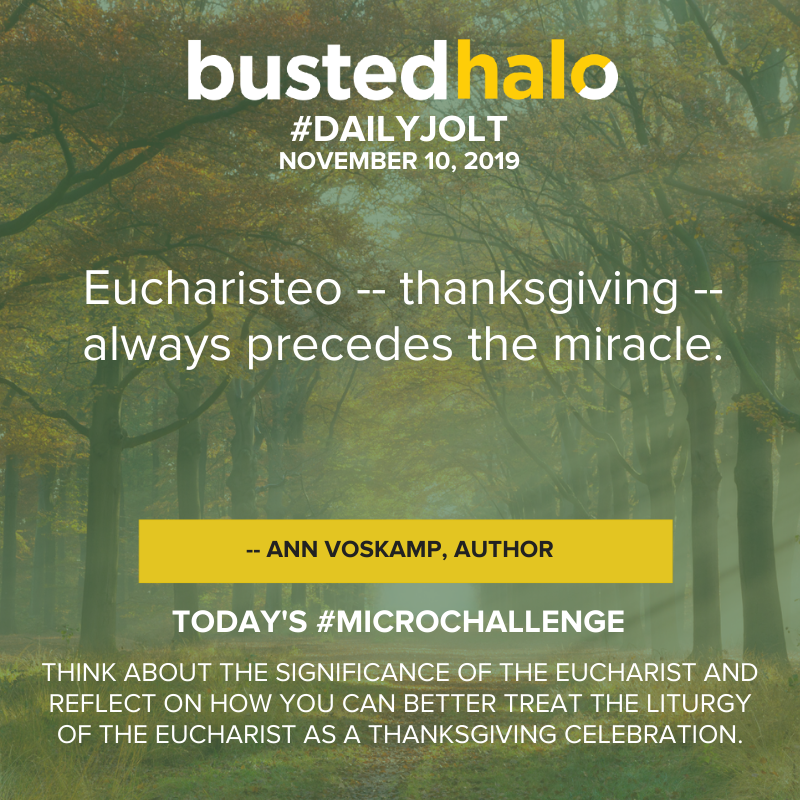 Eucharisteo -- thanksgiving -- always precedes the miracle. -- Ann Voskamp, Author