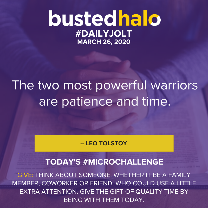 The two most powerful warriors are patience and time. -- Leo Tolstoy
