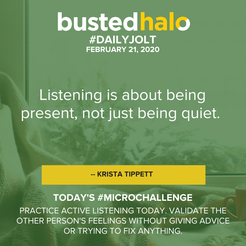Listening is about being present, not just being quiet. -- Krista Tippett