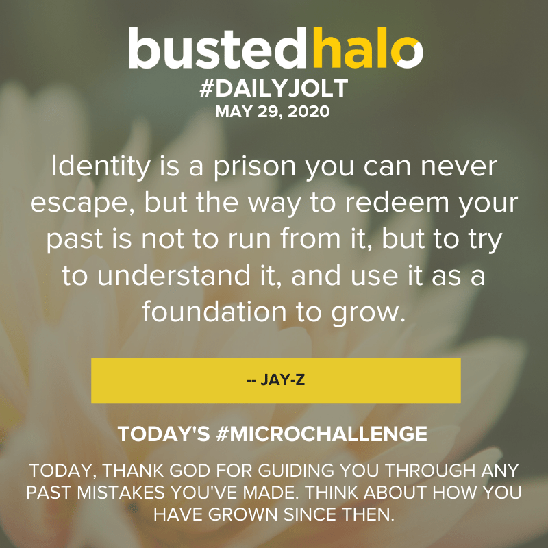Identity is a prison you can never escape, but the way to redeem your past is not to run from it, but to try to understand it, and use it as a foundation to grow. -- Jay-Z