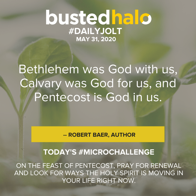 Bethlehem was God with us, Calvary was God for us, and Pentecost is God in us. -- Robert Baer, author