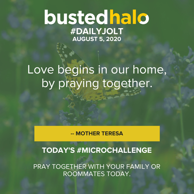 Love begins in our home, by praying together -- Mother Teresa