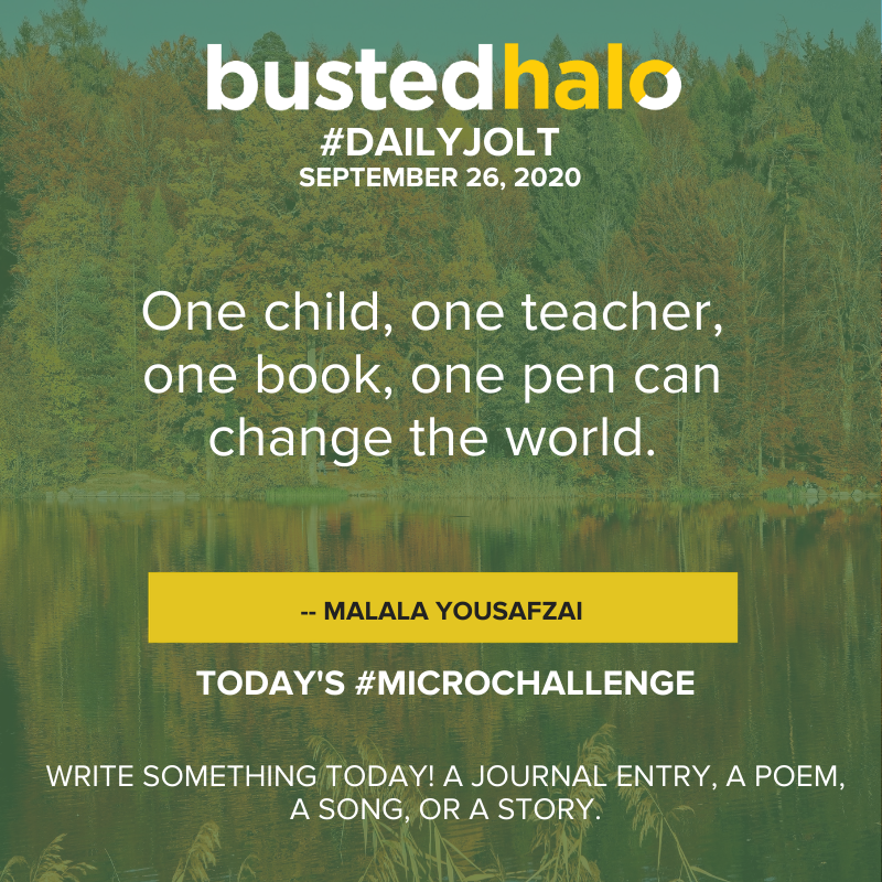 One child, one teacher, one book, one pen can change the world. -- Malala Yousafza