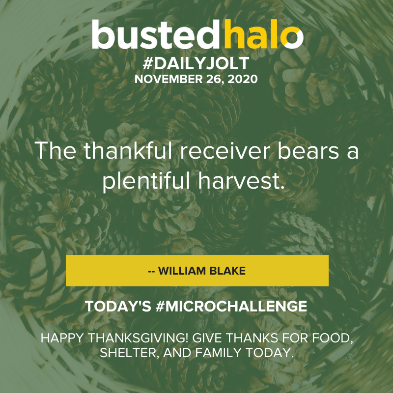 The thankful receiver bears a plentiful harvest. -- William Blake